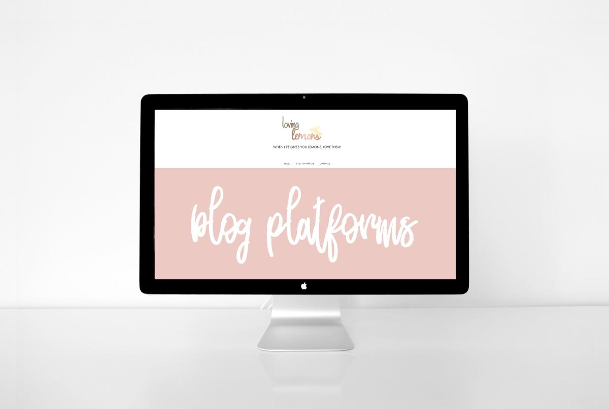 Choosing the Right Blog Platform